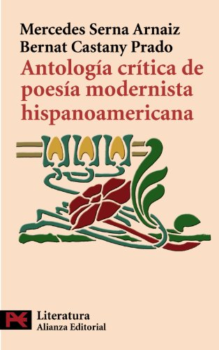 ANTOLOGIA CRITICA DE LA POESIA MODERNISTA HISPANOAMERICANA