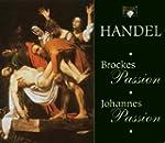 Haendel : Johannes Passion / Brockes...