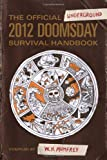 514Ca4XuKqL. SL160  The Official Underground 2012 Doomsday Survival Handbook