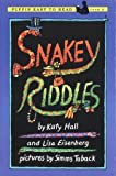 Snakey Riddles (Easy-to-Read, Puffin Level 3) (0141308699) by Hall, Katy