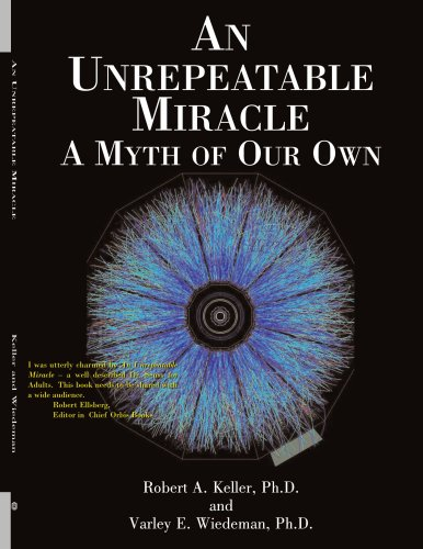 An Unrepeatable Miracle: A Myth of Our Own