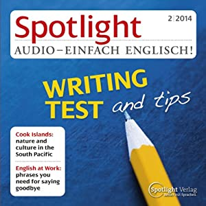 Spotlight Audio - Writing test and tips. 2/2014 Hörbuch