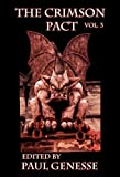 img - for The Crimson Pact: Volume Three book / textbook / text book