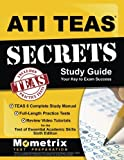 img - for ATI TEAS Secrets Study Guide: TEAS 6 Complete Study Manual, Full-Length Practice Tests, Review Video Tutorials for the Test of Essential Academic Skills, Sixth Edition book / textbook / text book