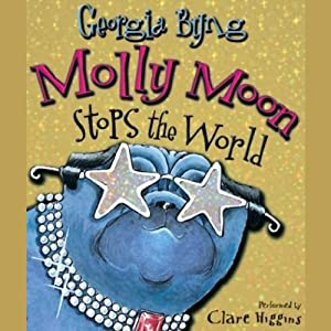Molly Moon Stops the World by Georgia Byng - Read eBook
