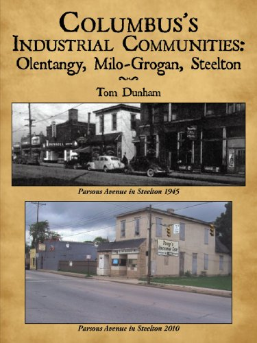 Columbus's Industrial Communities: Olentangy, Milo-Grogan, Steelton