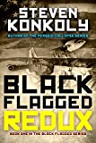 Black Flagged Redux: Book 1 in the Black Flagged Series (The Black Flagged Technothriller Series 2)