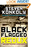Black Flagged Redux: Book 1 in the Bl...
