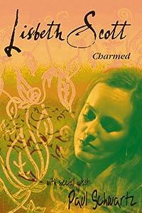 Lisbeth Scott: Charmed
