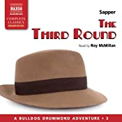 The Third Round: Bulldog Drummond, Book 3 | Sapper
