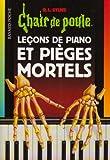 echange, troc R. L. (Robert Lawrence) Stine - Lecons de piano et pièges mortels