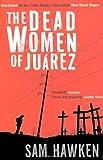 The Dead Women of Juárez