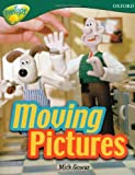 Oxford Reading Tree: Stage 12A: TreeTops More Non-fiction: Moving Pictures (0198461216) by Gowar, Mick