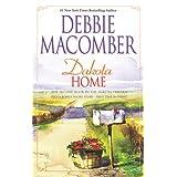 Dakota Home (Dakota Series #2) ~ Debbie Macomber