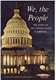 We, the people : the story of the United States Capitol, its past and its promise.