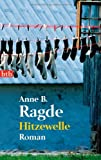 Hitzewelle: Roman (Die Neshov-Trilogie, Band 3)