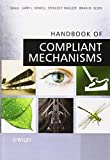 img - for Handbook of Compliant Mechanisms book / textbook / text book