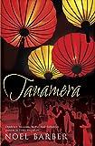 Noel Barber Tanamera (Hodder Great Reads)