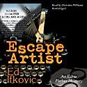 Escape Artist: An Edna Ferber Mystery (       UNABRIDGED) by Ed Ifkovic Narrated by Christine Williams