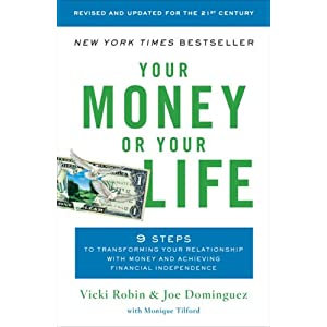 Your Money or Your Life, family budgeting, life energy, values and goals, life purpose, simple mom, simplify