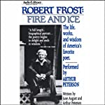 Robert Frost: Fire and Ice | June August,Arthur Peterson