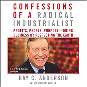 Confessions of a Radical Industrialist Audiobook