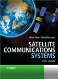 img - for Gerard Maral, Michel Bousquet,Zhili Sun'sSatellite Communications Systems: Systems, Techniques and Technology [Hardcover](2010) book / textbook / text book