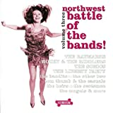 Image of Northwest Battle of the Bands! Volume Three