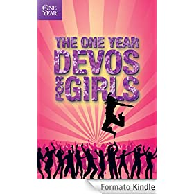 The One Year Devos for Girls (One Year Book of Devotions for Girls)