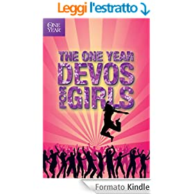 The One Year Devos for Girls (One Year Book of Devotions for Girls 1) (English Edition)