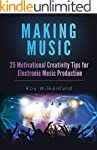 Making Music: 25 Motivational Creativ...