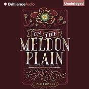 On the Meldon Plain: The Fourline Trilogy, Book 2 | Pam Brondos