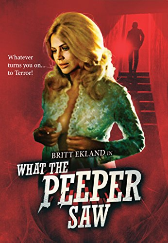 What the Peeper Saw [Blu-ray]