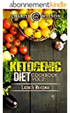 KETOGENIC COOKBOOK: Ketogenic Diet: Cookbook Vol. 2 Lunch Recipes (Ketogenic Recipes) (Health Wealth & Happiness 69) (English Edition)