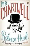 Rebecca Hunt Mr Chartwell