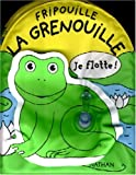 echange, troc Gérald Hawksley - Fripouille la grenouille