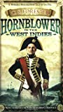 Hornblower in the West Indies (Penguin Fiction) (0140119434) by Forester, C. S.