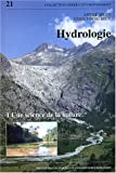 Hydrologie : Volume 1, Une science de la nature