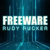 Freeware: Ware, Book 3 | Rudy Rucker