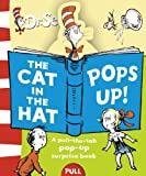 The Cat in the Hat Pops Up: Pull-the-tab Surprise Book (Dr Seuss)