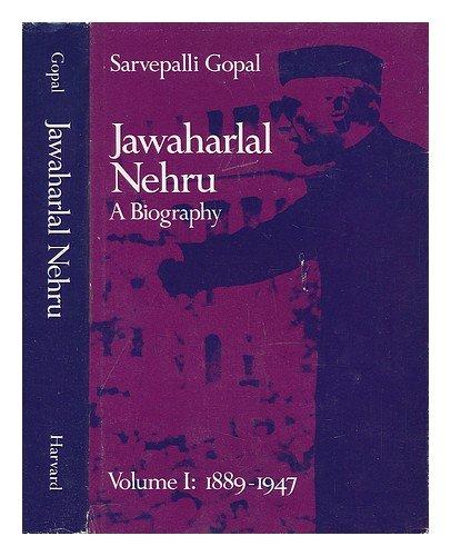 Jawaharlal Nehru: A Biography, Volume 1: 1889-1947