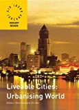 img - for Liveable Cities: Urbanising World: ISOCARP 07 (Isocarp Review 07) book / textbook / text book