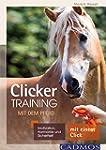 Clickertraining mit dem Pferd: Motiva...