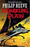 A Darkling Plain (Mortal Engines Quartet) (0439943469) by Reeve, Philip