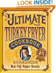 The Ultimate Turkey Fryer Cookbook