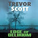 Edge of Delirium | Trevor Scott