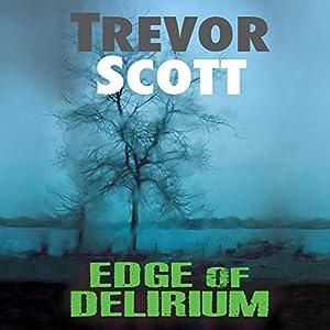 Edge of Delirium Audiobook