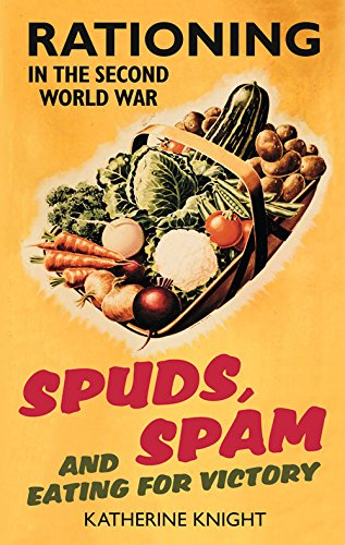 spuds-spam-and-eating-for-victory-rationing-in-the-second-world-war