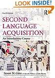 Second Language Acquisition set: Second Language Acquisition: An Introductory Course