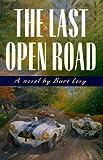 The Last Open Road (The Last Open Road)